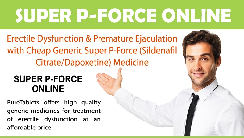 Super P-Force Tablets