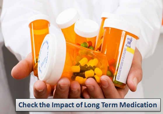 Check the Impact of Long Term Medication